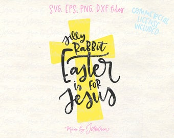 Easter Jesus svg, silly rabbit svg, rabbit jesus svg, easter svg, jesus svg, christian svg, religious svg, jesus cross svg, cross svg, jesus