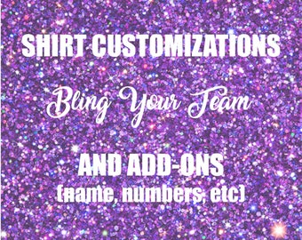 Customizations and Add-Ons - Customize your Bling Your Team original with player name, number, etc