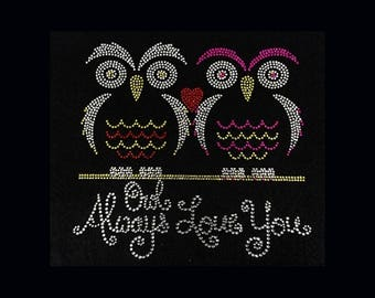 "Owl Always Love You (8x8..25"") Rhinestone Bling T-Shirt"