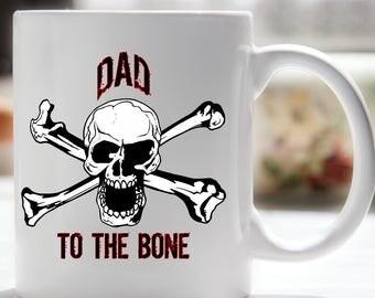 Dad To The Bone Coffee Mug, Dad Coffee Mug, Skull Mug for Dad