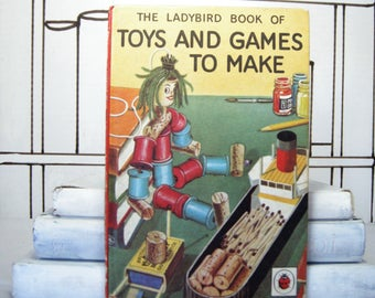 Toys and Games to Make (Vintage, Ladybird)