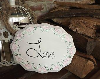 Handpainted Wood Sign- Love 11inx8.5in