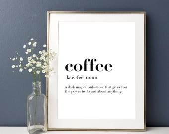 Coffee Definition, Coffee Lover, Home Decor, Kitchen Decor, Definition print, Coffee gift ideas, Funny Definition, Kitchen Wall Decor