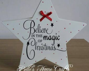 Freestanding Christmas star, Belive in the magic of Christmas