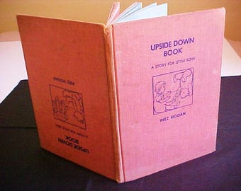 1955 Upside Down Book Inez Hogan Story for Little Girls Little Boys
