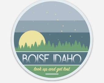 Boise Idaho - Look up and get Lost - Sticker/Decal
