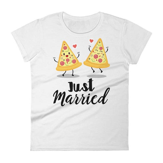 Funny Pizza Couple Just Married Women's short sleeve t-shirt, Just Married, Honeymoon, Bride , Newlyweds T-Shirt