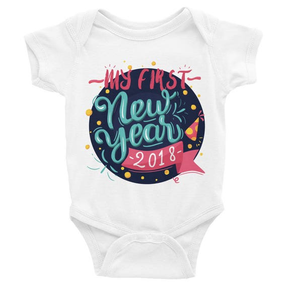 My first New Year, First New Year Onesie, 2018 Onesie, Newborn Onesie, Baby Onesie, Baby Shower Gift, Baby Onesie Bodysuit, Baby's First