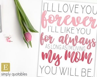 Printable Quote: Love Your Forever
