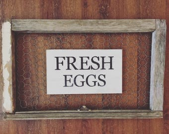 Fresh Eggs Sign- Farmhouse Sign- Painted Wood Sign