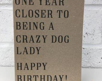 Crazy Dog Lady Birthday Card