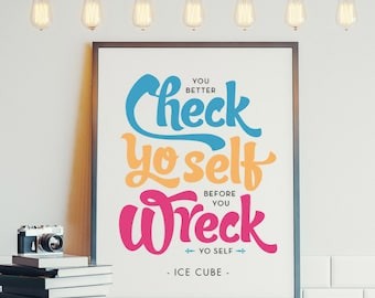 Poster Print // 8x10 // Hip-Hop Inspiration // Ice Cube Quote // Wall Art // Typography Poster // Art Print // Wall Decor // Rap Lyrics