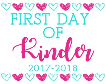 First Day Of Kinder Printable