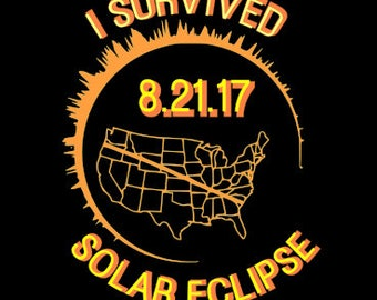 I survived Solar Eclipse Total Sun Moon August 21 2017 8.21.17 8 SVG EPS DXF vector Cricut Silhouette Tshirt shirt iron on date