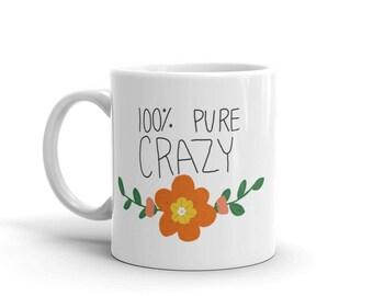 100% Crazy Mug