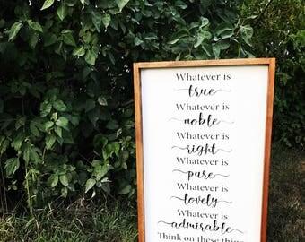 Philippians 4:8 Farmhouse Scripture Sign