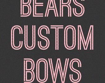 26 Custom Bears Bows