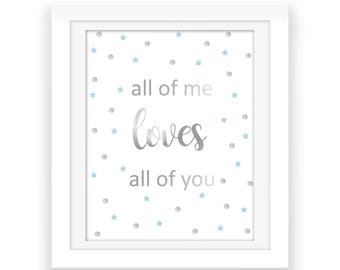 Baby Boy Silver and Blue - all of me LOVES all of you Printable Art - Nursery Print - Baby Room Decor - Confetti Print - Digital Download
