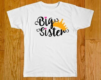 Big Sister Crown Shirt - Big Sister Shirt - Big Sister T-Shirt - Pregnancy Announcement Shirt - Big Sister Gift - Baby Shower Gift