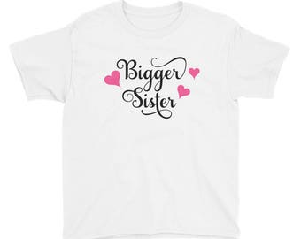 Bigger Sister Shirt - Bigger Sister - Big Sister Shirt - Older Sister Shirt - Big Sister Gift - Sister Shirt - Matching Sister Shirt