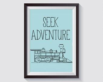 Seek Adventure Train Instant Download Print