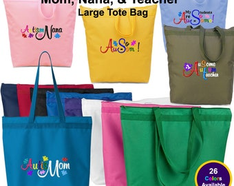 Autism Mom, Nana & Teach Large Tote Bag, Au-Some, Spectrum, Autism Awareness, Autism Gifts, Autistic