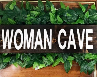 Woman Cave Wood Sign