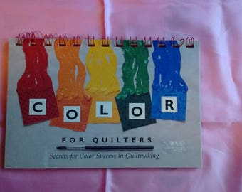 COLOR for Quilters Book Secrets for Color Success in Quiltmaking by Lauri Linch-Zadel