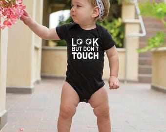 Look but don't touch baby onesie!
