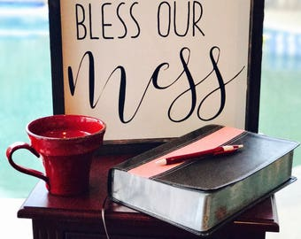 Bless Our Mess Sign- Large, bless our mess, wood sign, custom wood sign