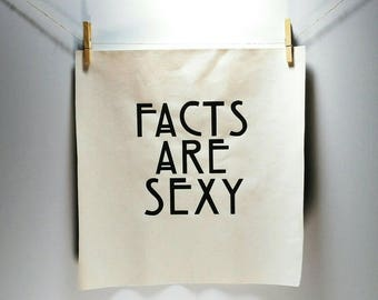 Facts Are Sexy - Canvas Print