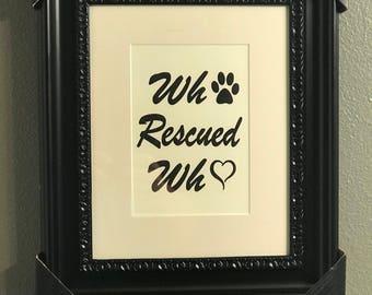 "Framed Art ""Rescued"""