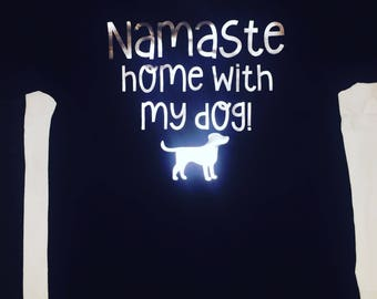 Namaste home with my dog!
