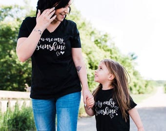 You are my Sunshine, My Only Sunshine Mother / Daughter Shirt Set - Mommy & Me