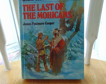 Last of the Mohicans , 1992 , James Fenimore Cooper , Great Illustrated Classics