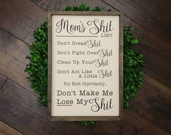 Moms Shit List Sign | Wood Sign | Funny Witty Sign | Farmhouse Decor | Farmhouse Style | Farmhouse Sign | Funny Wood Sign | Gift for Her Mom