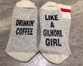 Drinkin' Coffee ... Like A Gilmore Girl (Socks)