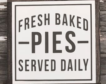 "Fresh Baked Pies | handmade wood sign | 13"" x 13"" 