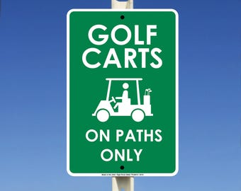 Golf Carts on Path Only Aluminum Metal Sign