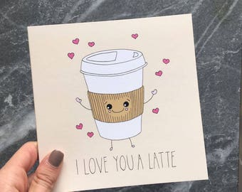 """Central 23 Love Card """"I Love You A Latte"""""""