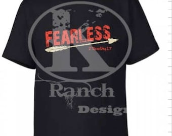 Fearless  T-Shirt  2 Timothy 1:7 with an Arrow
