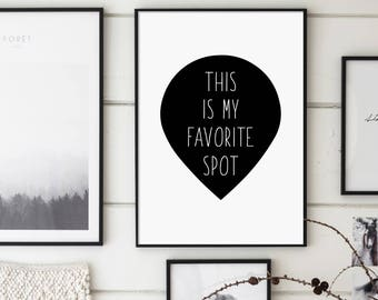 This Is My Favourite Spot, Living Room Print, Favorite Spot, Funny Home Decor, Typographic Print, Mothers Day Gift, Family Room, Nursery