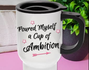 Cup of Ambition Travel Mug Water Bottle Enamel Tea Coffee Hot Drink Dreams Manifest