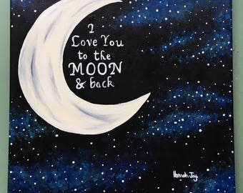 I love you to the moon&back acrylic painting