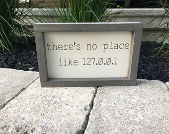There's no place like 127.0.0.1 - there's no place like home - programmer gift ideas - computer gift idea -unique programmer gift idea