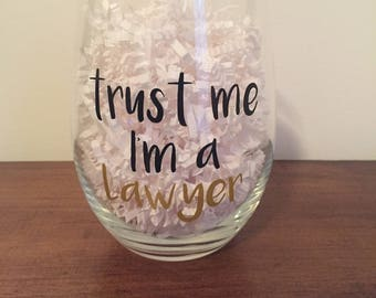 Stemless Lawyer Wine Glass! Great for Law school grads!