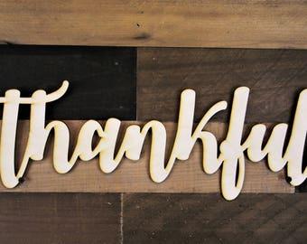Thankful Sign, Thankful wood cutout, 3d thankful Sign, thankful script sign, Cursive Word, diy thankful sign, thankful script sign