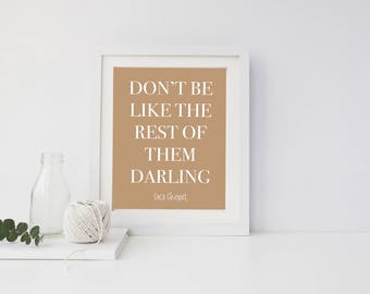 Don't Be Like the Rest of Them Darling - Coco Chanel - Quote - Print - Digital Download - Downloadable - Printable -  Typography