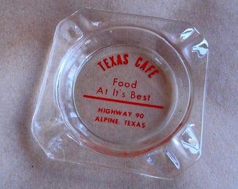 1950's Texas Cafe Ashtray Alpine, Texas Highway 90