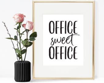 Office sweet office, Printable quote, Printable wall art, Office decor